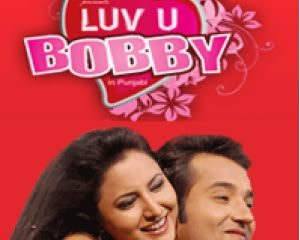 Luv U Bobby 2009 Punjabi Movie Watch Online
