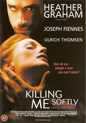 Killing Me Softly (2002)
