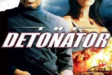 The Detonator (2006) Hindi Dubbed Movie