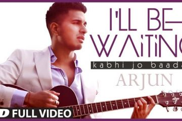 I'll Be Waiting (Kabhi Jo Baadal Barse) Arjun Video Song Full HD 1080p
