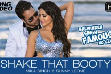 Shake That Booty Balwinder Singh Famous Ho Gaya (2014) Free Download