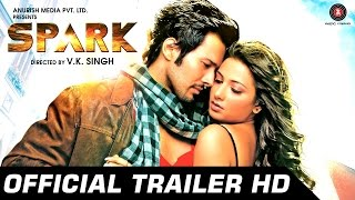 Spark (2014) Hindi Movie Official Trailer 720p Download