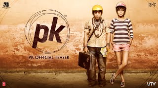 PK (2014) Hindi Movie Official Teaser