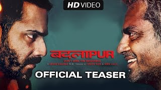 Badlapur (2015) Hindi Movie Official Teaser 720p Download