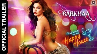 Barkhaa (2015) Hindi Movie Official Trailer 720P